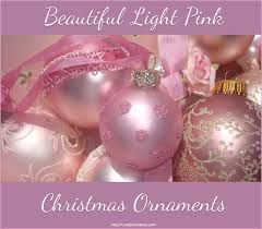beautiful light pink ornaments