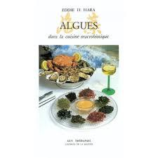 cuisine macrobiotique algues dans la cuisine macrobiotique livre diététique cultura