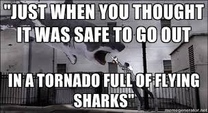 Sharknado Meme - meme d from the headlines sharknado 2 page 4 of 11 the
