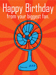 from your biggest fan funny birthday card do you have a loved