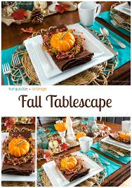 turquoise orange fall tablescape a giveaway pinecone