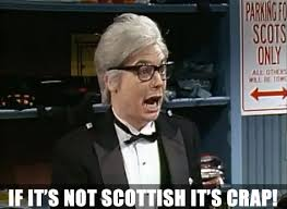 Scottish Meme - if it s not scottish it s crap scotland to form own food agency