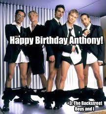Backstreet Boys Meme - happy birthday anthony 3 the backstreet boys and i hbd johnny