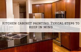 steps to paint oak kitchen cabinets kitchen cabinet painting romeo mi typical steps to keep in