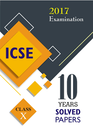 buy icse 10 years solved papers 2017 examination class 10 book