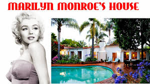 marilyn monroe u0027s house 2017 youtube