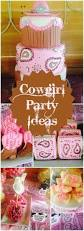 cowgirl home decor 406 best cowgirl party ideas images on pinterest cowgirl party