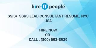 Ssis Developer Resume Sample by Ssis Ssrs Lead Consultant Resume Nyc Hire It People We Get