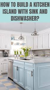 how to build a small kitchen island with cabinets how to build a kitchen island with sink and dishwasher