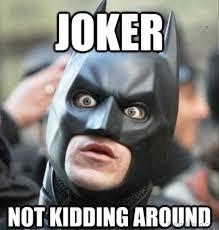 Batman Joker Meme - 52 ultimate batman memes