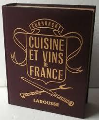 curnonsky cuisine et vins de curnonsky cuisine et vin de encyclopedie larousse 1953 tres