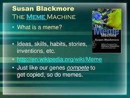 The Meme Machine Susan Blackmore - susan blackmore meme machine blackmore best of the funny meme