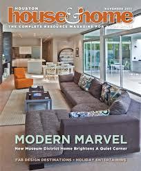 houston house u0026 home magazine november 2011 issue by houston house