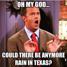 Forrest Gump Rain Meme - texas rain as told through memes