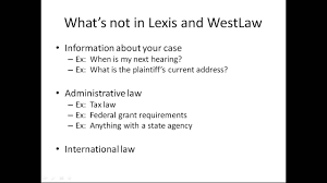 lexisnexis legal research online legal research part 1 of 9 what is not in lexis or