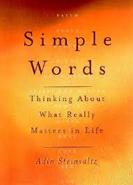 adin steinsaltz books simple words thinking about what really matters in by adin