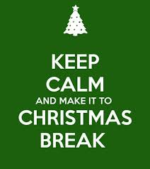 Make Keep Calm Memes - 7 ways to keep your students motivated until christmas break hallr