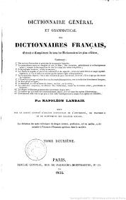 bureau dictionnaire dictionnaire général et grammatical des dictionnaires français