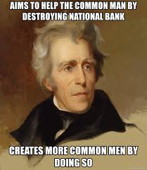 Common Memes - aims to help the common man by destroying national bank creates