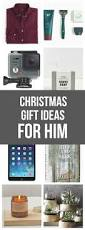 best gifts 2017 for him best 25 christmas gifts for him ideas on pinterest christmas