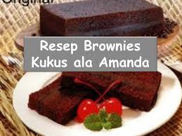 resep membuat bolu kukus dalam bahasa inggris resep cara membuat kue brownies ala amanda youtube