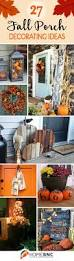 Halloween Decor Ideas Pinterest Best 25 Fall Porch Decorations Ideas On Pinterest Harvest
