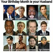 March Birthday Memes - dopl3r com memes your birthday month is your husband january
