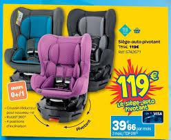 carrefour siege auto tex carrefour promotion siège auto pivotant tex baby siège voiture