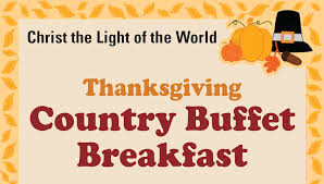 thanksgiving breakfast buffet the light of the world parish