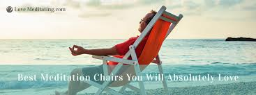 best meditation chairs you will absolutely love in 2017