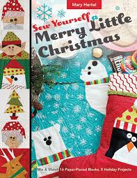 sew yourself a merry little christmas mix u0026 match 16 paper pieced
