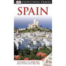 dk eyewitness travel guide spain european travel guide at the