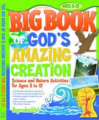 big book of god u0027s amazing creation big books gospel light