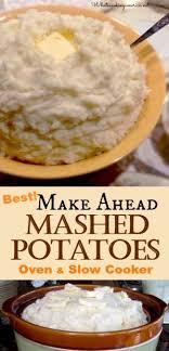 make ahead mashed potato recipe crockpot oven and family