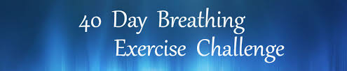 Challenge Breathing Join Me In My 40 Day Breathing Exercise Challenge