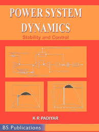 power system dynamics stability and contro by k r padiyar steady