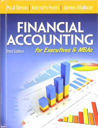 financial accounting for executives and mbas paul j simko