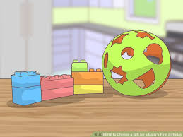 3 ways to choose a gift for a baby s birthday wikihow