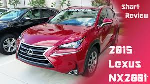 lexus nx 200t car review 2015 lexus nx200t review toyota dependability with luxury looks