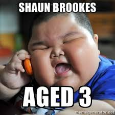 Fat Asian Kid Meme - shaun brookes aged 3 fat asian kid fun pinterest
