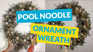 ornament wreath made from a pool noodle christmas pinterest