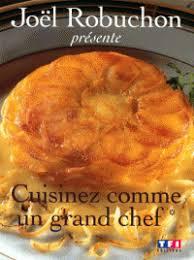 cuisinez comme les chefs thermomix cuisinez comme un grand chef tome 1 joël robuchon decitre