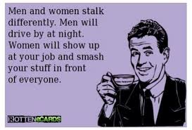 Funny Memes About Men - funny ecard men and women stalk differently