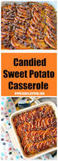 thanksgiving potato casserole candied sweet potato casserole manila spoon