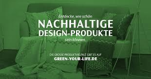 design produkte green your nachhaltige design produkte kaufen