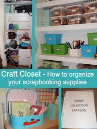 Organizing A Closet by My Great Challenge Craft Closet How I Organize Scrapbooking