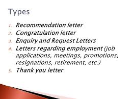 1 recommendation letter 2 congratulation letter 3 enquiry and