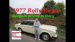 roll royce rollos 1977 rolls royce bargain price ecstacy youtube