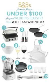 wedding gift registration favorite wedding registry gifts williams sonoma the budget