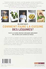 comment faire une cuisine amazon in buy comment faire la cuisine des legumes book at